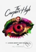 The Carpers' High - Ali Hamidi
