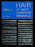 Hair of West European Mammals - B.J. Teerink