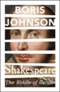 Shakespeare: The Riddle of Genius - Boris Johnson