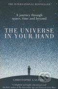 The Universe in Your Hand - Christophe Galfard