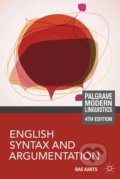 English Syntax and Argumentation - Bas Aarts