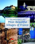 The Official Guide to the Most Beautiful Villages of France -