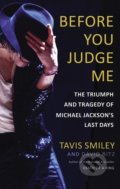 Before You Judge Me - Tavis Smiley, David Ritz