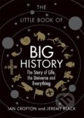 The Little Book of Big History - Ian Crofton, Jeremy Black
