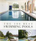 The 100 Best Swimming Pools - Wim Pauwels