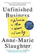 Unfinished Business - Anne-Marie Slaughter