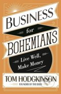 Business for Bohemians - Tom Hodgkinson