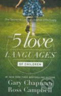 The 5 Love Languages of Children - Gary Chapman, Ross Campbell