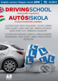 Driving School - Autósiskola 2016 -