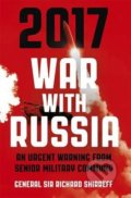 2017 War with Russia - Richard Shirreff