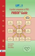 A Pocket Companion to PMIs PMBOK Guide - Anton Zandhuis, Paul Snijders, Thomas Wuttke
