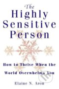 The Highly Sensitive Person - Elaine N. Aron
