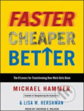 Faster Cheaper Better (MP3 DC) - Michael Hammer, Lisa W. Hershman