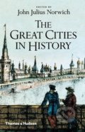 The Great Cities in History - John Julius Norwich