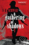 A Gathering of Shadows - Victoria Schwab