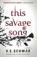 This Savage Song - V.E. Schwab