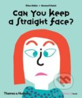 Can You Keep a Straight Face? - Elsa Gehin, Bernard Duisit