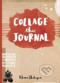 Collage This Journal - Eleanor Shakespeare