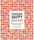 Instant Happy Journal - Karen Salmansohn
