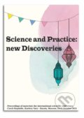 Science and Practice: new Discoveries -
