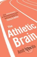 The Athletic Brain - Amit Katwala
