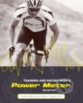 Training and Racing with a Power Meter - Hunter Allen, Andrew Coggan