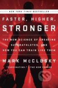 Faster, Higher, Stronger - Mark Mcclusky