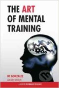 The Art of Mental Training - DC Gonzalez