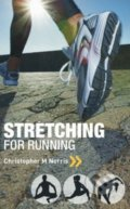 Stretching for Running - Christopher M. Norris