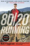 80/20 Running - Mark Fitzgerald, Robert Johnson