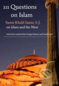 111 Questions on Islam - Samir Khalil Samir