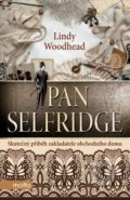Pan Selfridge - Lindy Woodhead