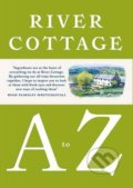 The River Cottage A to Z -