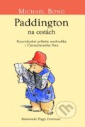 Paddington na cestách - Michael Bond