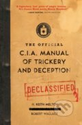 The Official CIA Manual of Trickery and Deception - H. Keith Melton, Robert Wallace