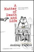 Matter of Death and Life - Andrey Kurkov