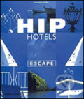 Hip Hotels: Escape -