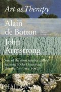 Art as Therapy - Alain de Botton, John Armstrong