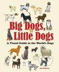 Big Dogs, Little Dogs - Jim Medway