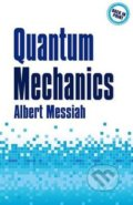 Quantum Mechanics - Albert Messiah