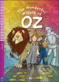 The Wonderful Wizard of Oz - L. Frank Baum, Jane Cadwallader, Gustavo Mazali (ilustrácie)