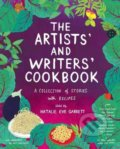 The Artists' and Writers' Cookbook - Natalie Eve Garrett, Amy Jean Porter