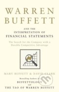 Warren Buffett and the Interpretation of Financial Statements - Mary Buffett, David Clark