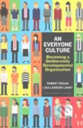 An Everyone Culture - Robert Kegan a kol.
