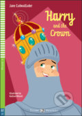 Harry and the Crown - Jane Cadwallader, Gustavo Mazali (ilustrácie)