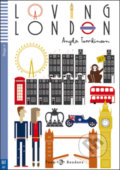 Loving London - Angela Tomkinson, Veronica Pozzi (ilustrácie)