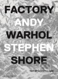 Factory: Andy Warhol - Stephen Shore
