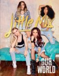Little Mix: Our World -
