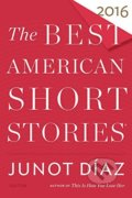 The Best American Short Stories 2016 - Junot Díaz