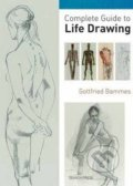 Complete Guide to Life Drawing - Gottfried Bammes